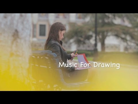 Drawing Music and Drawing Music Playlist: Music for Drawing (Music for Drawing Playlist)