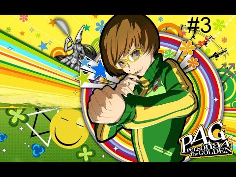 Persona 4 Golden Let's Play/Playthrough #3 Yukiko Disappears, Chie Awakens Her Persona