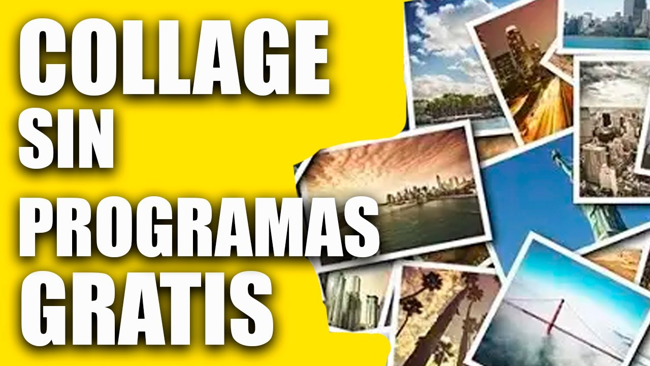 Como hacer un collage sin programas 2018 gratis youtube for Collage foto online gratis italiano