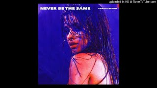 (3D AUDIO!!!)Camila Cabello - Never Be the Same(USE HEADPHONES!!!)