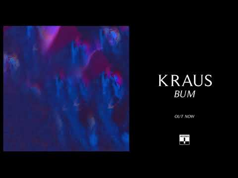 Kraus - Bum (Official Audio)
