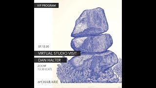 VIP PROGRAM | DAN HALTER STUDIO VISIT