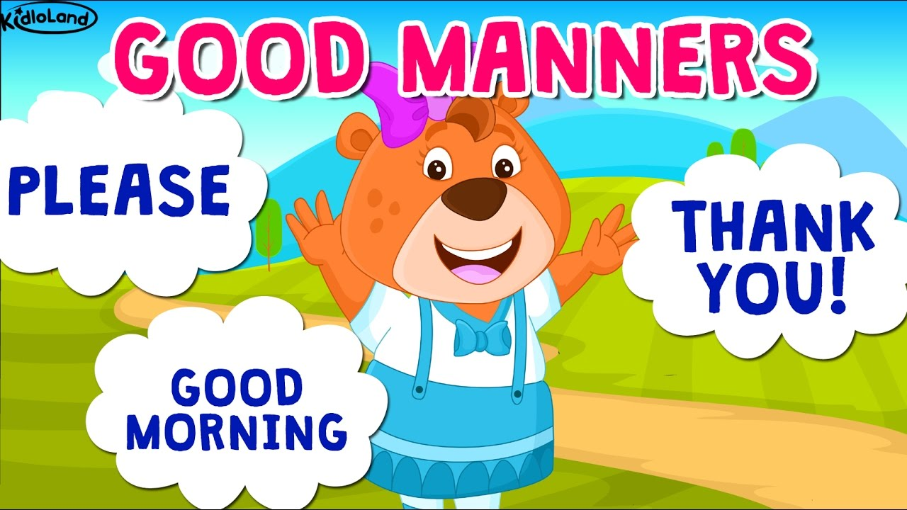 Learning Good Habits For Kids Good Manners With