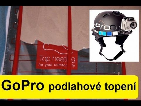 GoPro-2- podlahove-topeni-underfloor-heating-Fußbodenheizung-Top-heating-system 2)