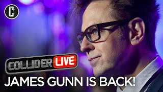 James Gunn Back for Guardians 3; What Does it Mean for Suicide Squad? - Collider Live #94