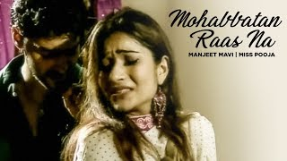 """Mohabbatan Raas Na Miss Pooja"" (Sad Song)"