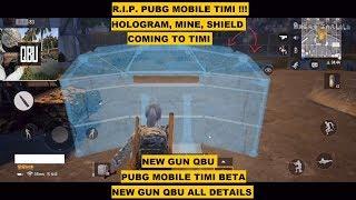 R.I.P. PUBG MOBILE TIMI !! NEW GUN QBU, HOLOGRAM, MINE, SHIELD COMING, TIMI BETA