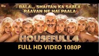SHAITAN KA SALA Full VIdeo Song 1080p | HD AUDIO  BALA BALA | HOUSEFULL 4