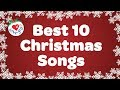 Christmas Music Playlist  | Best 10 Christmas Songs & Carols 🎄