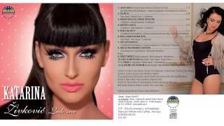 Katarina Zivkovic - Bez ljubavi nisam ziva - (Audio 2013) HD