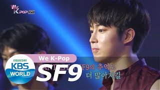 Download We K-Pop SF9 [SUB INDO]
