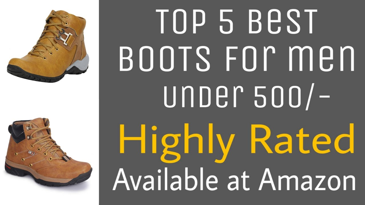 best boots under 500