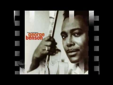 George Benson -- Love Remembers