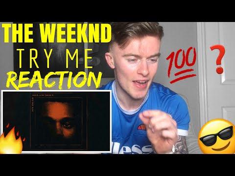 THE WEEKND-TRY ME(REACTION!!)