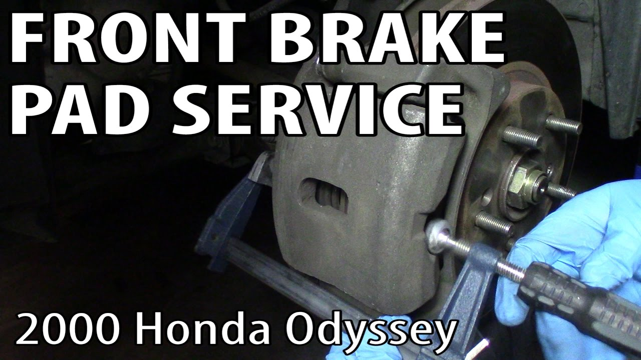 How To Change Front Brake Pads On A Honda Odyssey