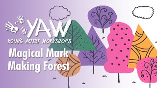Young Artist Workshop: Magical Mark Making Forest
