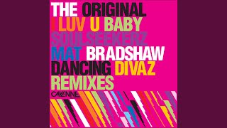 I Luv U Baby (Soulseekerz 'The Drayman' Remix)