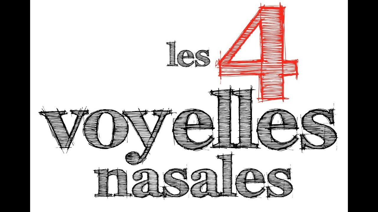Top 4 voyelles nasales - podcastfrancaisfacile - YouTube XR06