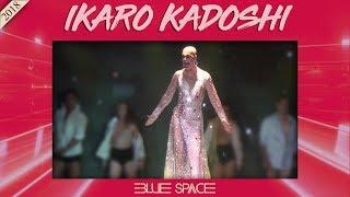 Blue Space Oficial - Ikaro Kadoshi e Ballet - 14.10.18