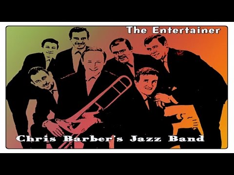 Chris Barber's Jaze Band - The Entertainer