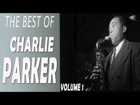 Charlie Parker - The Best of Charlie Parker volume 1