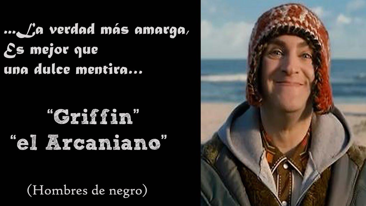 La Verdad Mas Amargagriffin El Arcaniano Hombres De Negro