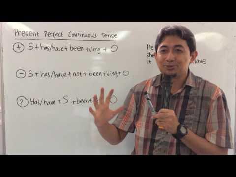 Bahasa Inggris 4 Present Perfect Continuous tense