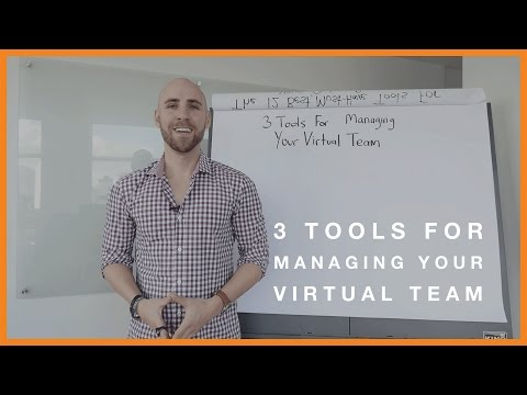 3 Tools For Managing Your Virtual Team