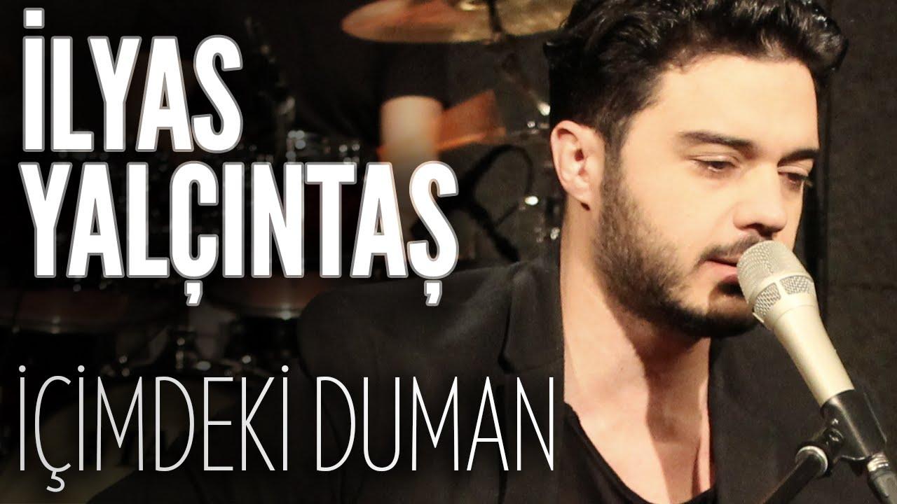 Ilyas Yalcintas Icimdeki Duman Joyturk Akustik Youtube