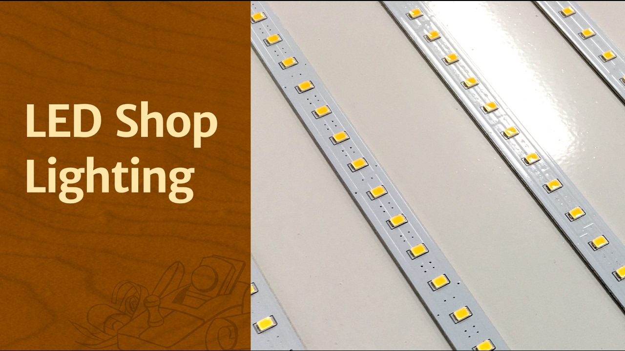 LED Shop Lighting - The Wood Whisperer