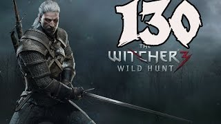 The Witcher 3: Wild Hunt - Gameplay Walkthrough Part 130: Through Time and Space