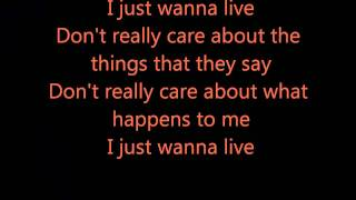 Good Charlotte - I Just Wanna Live Lyrics