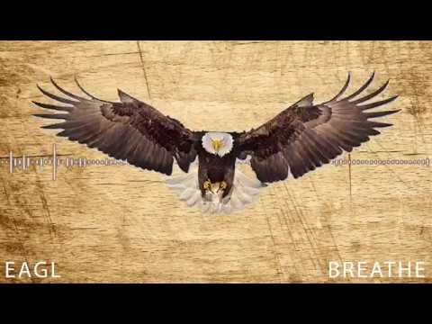 EAGL - Breathe