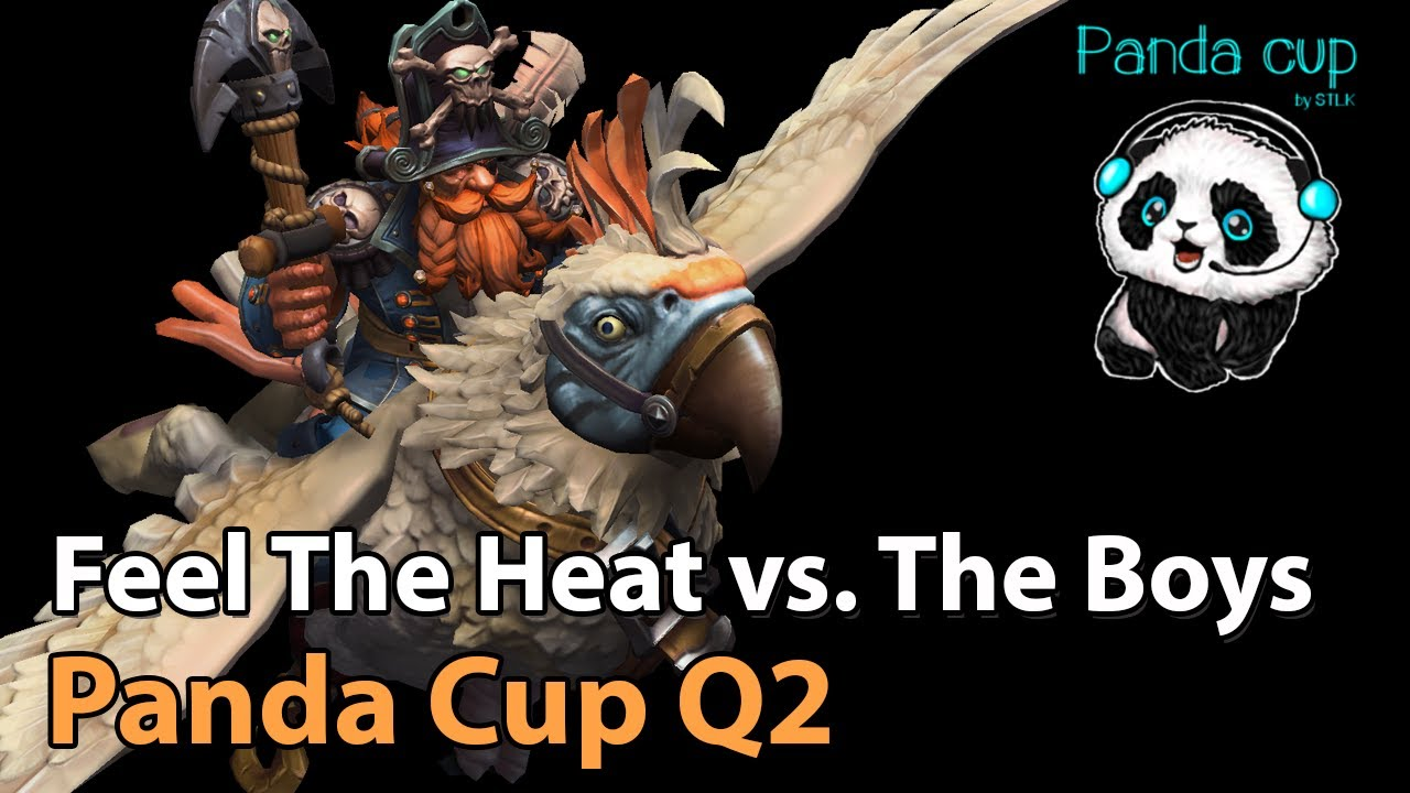 ► It's the Boys vs. Feel The Heat - Panda Cup Q2 - Heroes of the Storm Esports