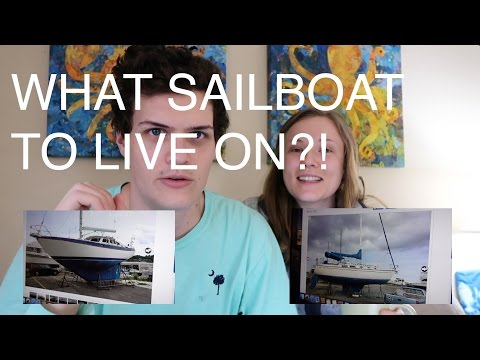 REVIEWING SAILBOATS TO LIVE ON