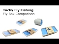 Tacky Fly Fishing Fly Box Comparison Review - AvidMax