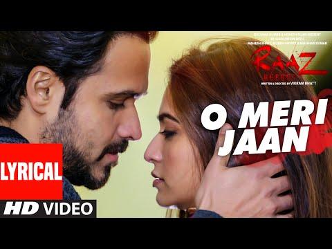 O Meri Jaan  Lyrical Video Song | Raaz Reboot | K.K.| Emraan Hashmi, Kriti Kharbanda, Gaurav Arora