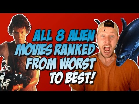 All 8 Alien Movies Ranked & Reviewed Worst to Best  (w/ Alien: Covenant)