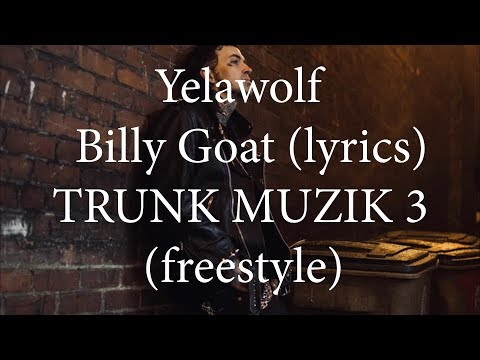 Yelawolf - Billy Goat (Freestyle) (lyrics)