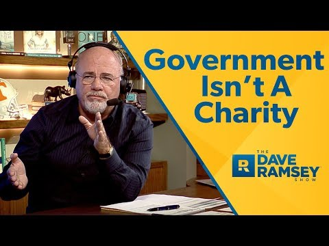 The Government Is NOT A Charity!