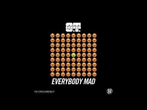 O.T. Genasis - Everybody Mad