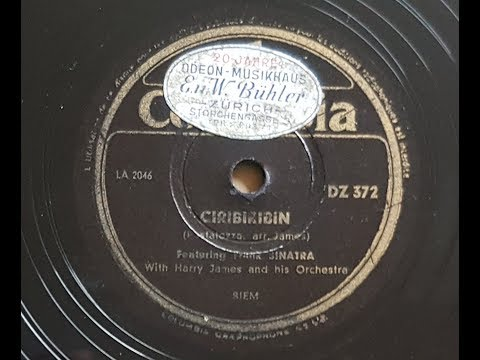 Frank Sinatra with Harry James And His Orchestra 'Ciribiribin' 1943 78 rpm