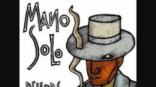 Mano Solo - Dehors - Je taille ma route.wmv