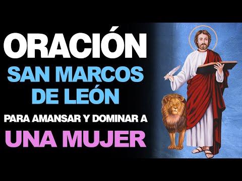 🙏 Oración a San Marcos de León PARA DOMINAR Y AMANSAR A UNA MUJER 🙇r