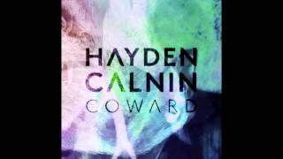 Hayden Calnin - Coward [Official]