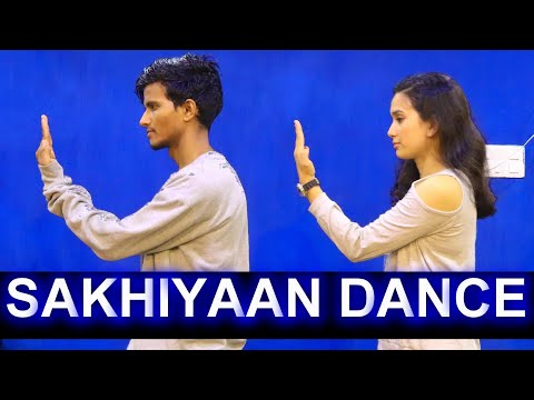Sakhiyaan Maninder Buttar Dance Cover  Babbu  New Punjabi Songs 2018  Sakhiyan