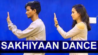 Sakhiyaan Maninder Buttar Dance Cover | Babbu | New Punjabi Songs 2018 | Sakhiya