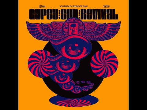 Gypsy Sun Revival - Journey Outside Of Time (2017) (New Full
