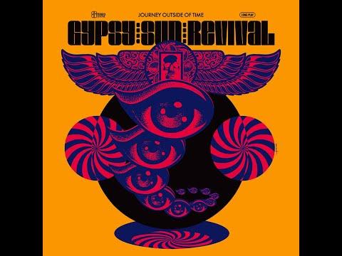 Gypsy Sun Revival - Journey Outside Of Time (2017) (New Full Album)