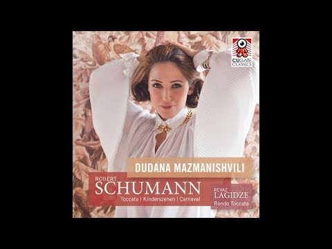 Robert Schumann: Carnaval Op.9, Pause & Marche des Davidsbündler - Dudana Mazmanishvili